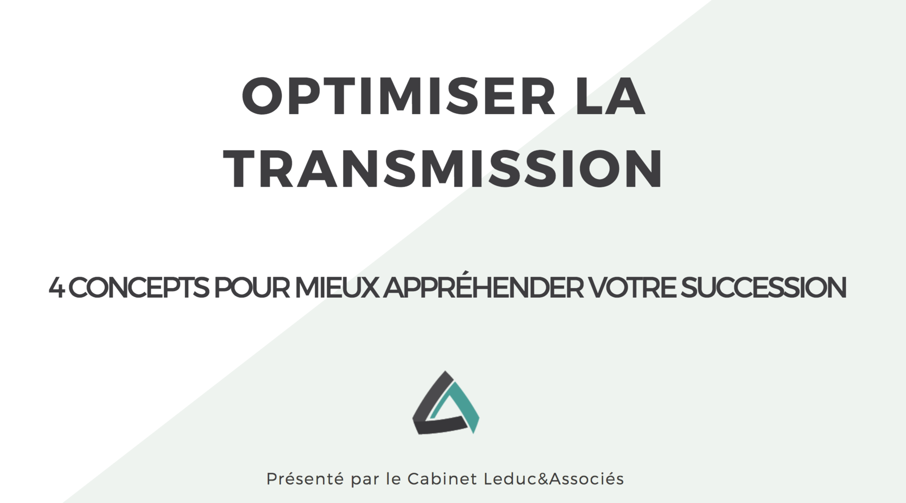 Optimiser la transmission